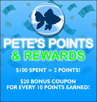 Pete's Points & Rewards: • 2Xs The Points for Every Dollar Spent!  • $10 Off Coupon for Every 500 Points Earned  • First Time Customers Get 100 Bonus Points